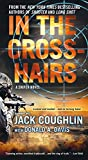In the Crosshairs: A Kyle Swanson Sniper Novel (Kyle Swanson Sniper Novels)