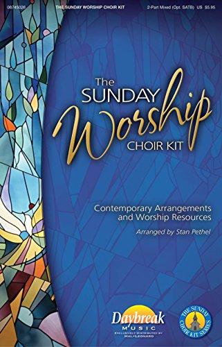 Daybreak Music The Sunday Worship Choir Kit CHOIRTRAX CD Arranged by Stan Pethel