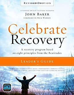 celebrate recovery leader s guide revised edition a recovery rh amazon com Celebrate Recovery Backgrounds Celebrate Recovery Quotes