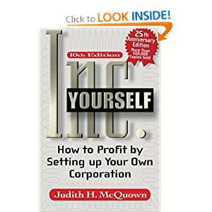 Inc Yourself, 10th Edition (Inc. Yourself: How to Profit Setting Up Your Own Corporation)