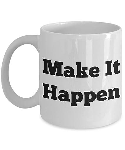 246 & Amazon.com: CEO Coffee Mug-Make it Happen-Funny CEO Cup-Perfect ...