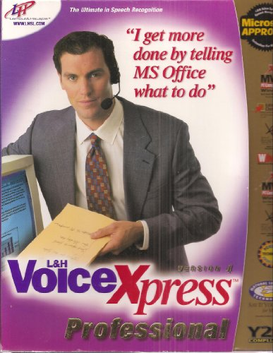 - L&H VoiceXpress Professional Version 4 - With Deluxe Headset (Item # VXPR3000) The Ultimate in Speech Recognition