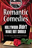 Romantic Comedies Hollywood Didn't Make but Should, Jackie L. Young, Tim Sloan, Jeff Randall, Mike McGeever, Rock Shaink Jr., Sheryl Martin, Dan Ward, 0977432831