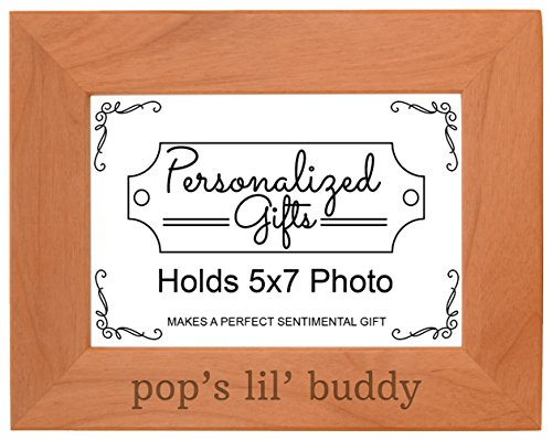Personalized Gifts Grandpa Gift Pop's Lil' Buddy Grandson Natural Wood Engraved 5x7 Landscape Picture Frame Wood