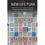 NEU LIFE PLAN: The Anti-Alzheimer's /diabetes II /depression /inflammation /heart disease LIFESTYLE