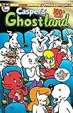 Casper's Ghostland #100 (Casper The Friendly Ghost)