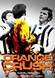 West Bromwich Albion - Orange Crush - Great Victories Over Wolves [DVD]