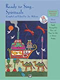 Ready to Sing . . . Spirituals: Eleven Spirituals, Simply Arranged for Voice and Piano, for Solo or Unison Singing, Book & CD