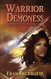Warrior Demoness (The Illusionist) (Volume 6)