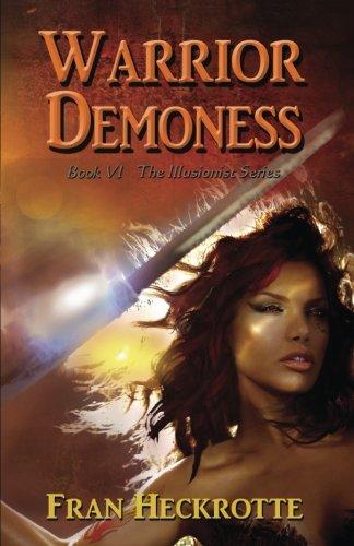 Download Warrior Demoness (The Illusionist) (Volume 6) pdf epub