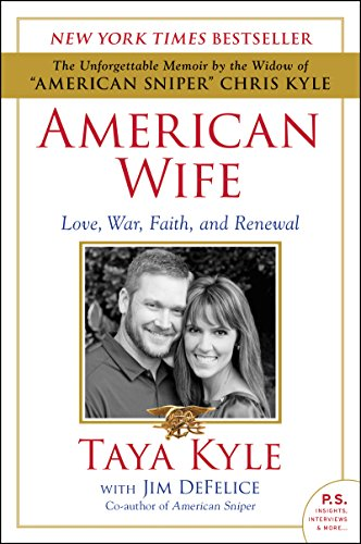 American Wife: A Memoir of Love, War, Faith, and Renewal (Kyle Sniper Kindle American Chris)
