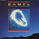 Pressure Points ~ Live In Concert /  Camel