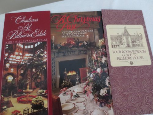 A Christmas Past ... Victorian Decorations of Biltmore Estate for You to Make (Christmas Biltmore Estate)