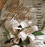 img - for Wedding Flowers: Twenty Romantic Themes and More Than Sixty Beautiful Floral Creations for a Very Special Day by Fiona Barnett (1991-04-06) book / textbook / text book