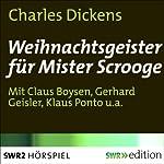 Weihnachtsgeister für Mister Scrooge | Charles Dickens