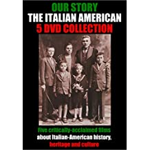 Our Story: The Italian Americans - 5 DVD Collection - Special Edition Director's Cut