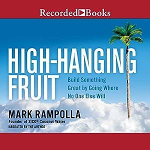 High-Hanging Fruit Audiobook