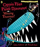 Captain Flinn and the Pirate Dinosaurs: Missing Treasure! (Captain Flinn/Priate Dinosaurs)