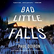 Bad Little Falls: A Mike Bowditch Mystery, Book 3   Paul Doiron