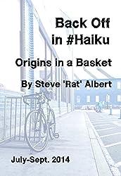 Back Off in Haiku: Origins in a Basket