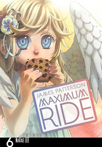 Maximum Ride: The Manga, Vol. 6 (Maximum Ride: The Manga Serial)