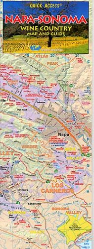 Quick Access Napa-Sonoma Wine Country Map and Guide by Global Graphics