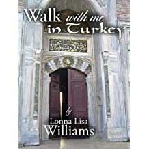 Walk with Me: in Turkey
