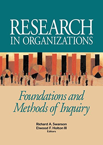 Research in Organizations: Foundations and Methods of...