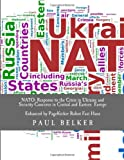 NATO: Response to the Crisis in Ukraine and Security Concerns in Central and Eastern Europe, Paul Belker, 1499234376