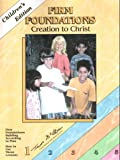 Firm Foundations: Creation to Christ Childrens Edition Set
