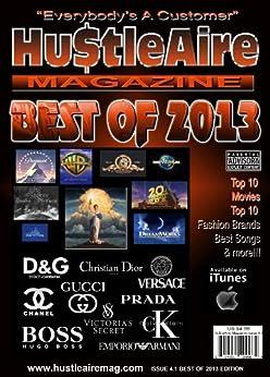 Hu$tleaire Magazine (Best of 2013)