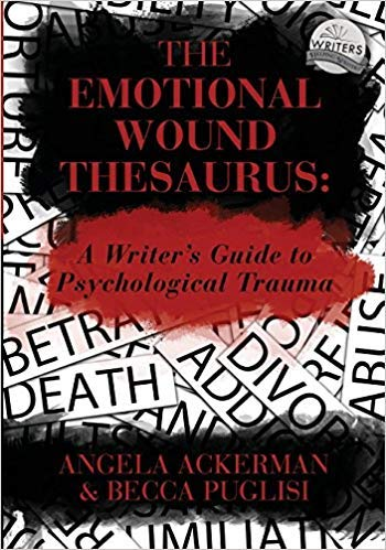 [0989772594] [9780989772594] The Emotional Wound Thesaurus: A Writer's Guide to Psychological Trauma-Paperback