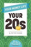 Your Money Life: Your 20s