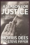A Season for Justice, Morris Dees and Steve Fiffer, 0671778757