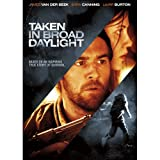 Taken in Broad Daylight [DVD] [2009] [Region 1] [US Import] [NTSC]