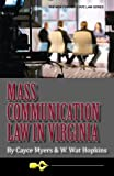 img - for Mass Communication Law in Virginia, 4th Edition (New Forums Media & Law) (Volume 2) book / textbook / text book