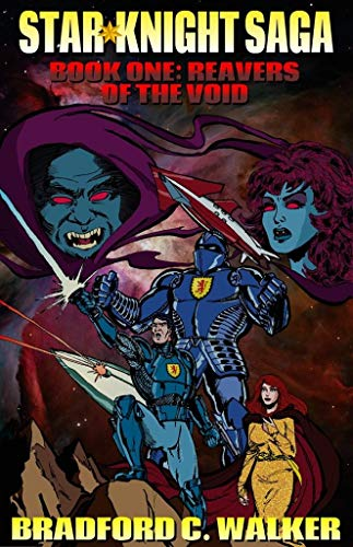 (Reavers of the Void (Star Knight Saga Book 1))