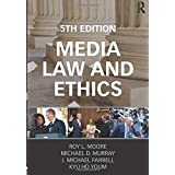 Media Law and Ethics (Routledge Communication)