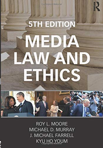 Media Law and Ethics (Routledge Communication) by Routledge