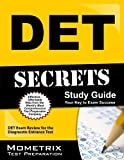 DET Secrets Study Guide: DET Exam Review for the Diagnostic Entrance Test by DET Exam Secrets Test Prep Team (2013) Paperback
