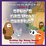 Spud's First Day Surprise (Chompy & the Munchy Bunch Book 3)