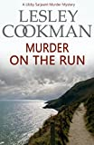 img - for Murder on the Run (A Libby Sarjeant Murder Mystery) book / textbook / text book