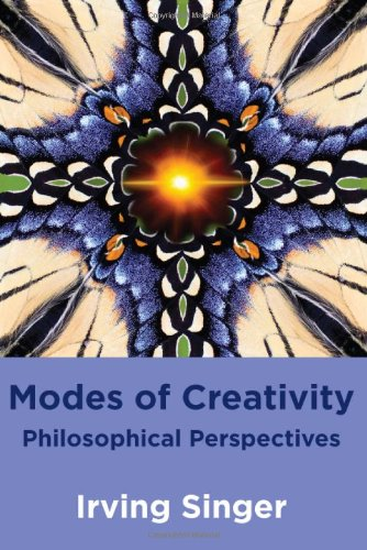 Modes of Creativity: Philosophical Perspectives (MIT Press)