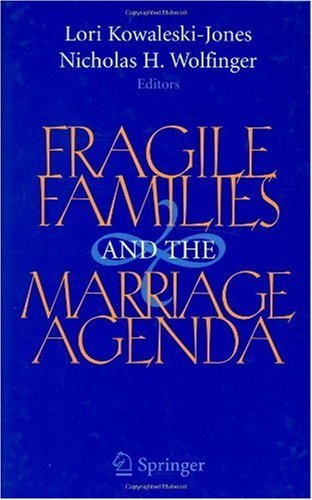 Download Fragile Families and the Marriage Agenda Pdf