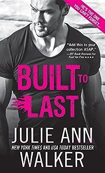 Built to Last (Black Knights Inc. Book 12) by [Walker, Julie Ann]