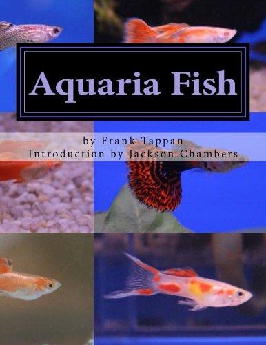 Aquaria Fish: Management and Care of Aquarium Fish