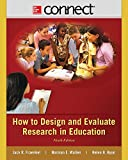 img - for Connect Access Card for How to Design and Evaluate Research in Education book / textbook / text book
