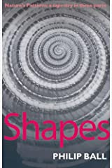 Shapes: Nature's patterns: a tapestry in three parts Kindle Edition