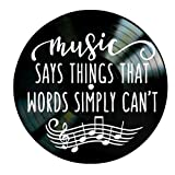 Music Says Things Quote on a Vinyl Record Album wall decor