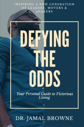 Read Defying the Odds: Your Personal Guide to Victorious Living<br />D.O.C